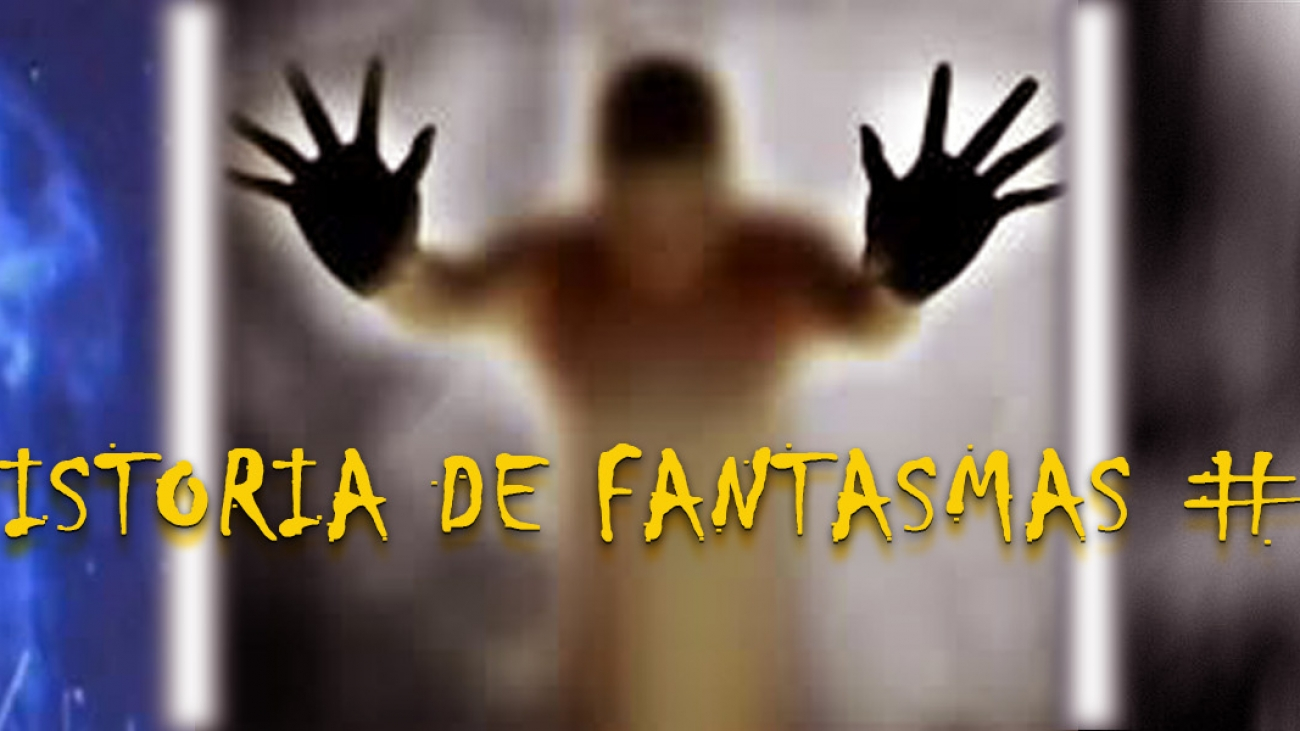 HISTORIA DE FANTASMAS 1