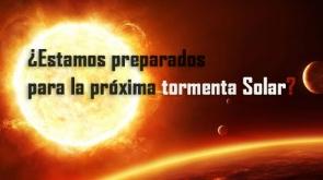 ¿Estamos preparados para la próxima tormenta Solar?