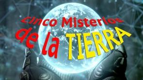 CINCO MISTERIOS DE LA TIERRA